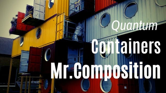 "Mr. Composition ""Quantum Containers"" Season Pass +"