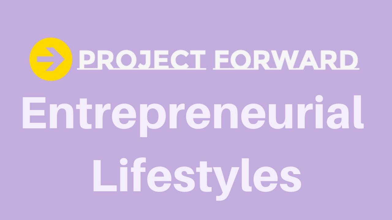 Entrepreneur Lifestyles