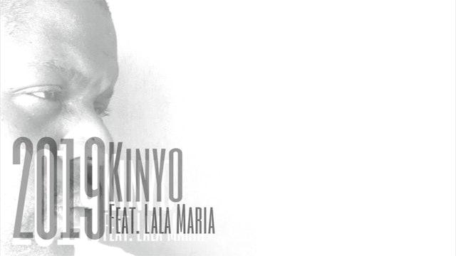 Kinyo - 2019 (feat. LaLa Maria)