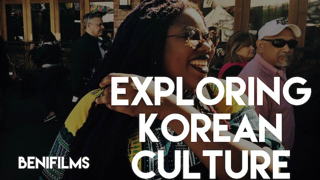 Exploring Korean Culture with Beni