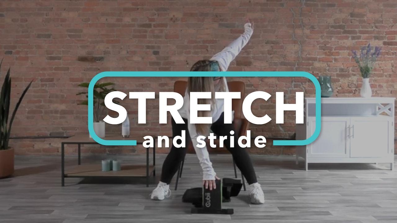 Stretch + Stride