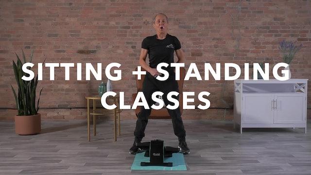 Sitting + Standing Classes