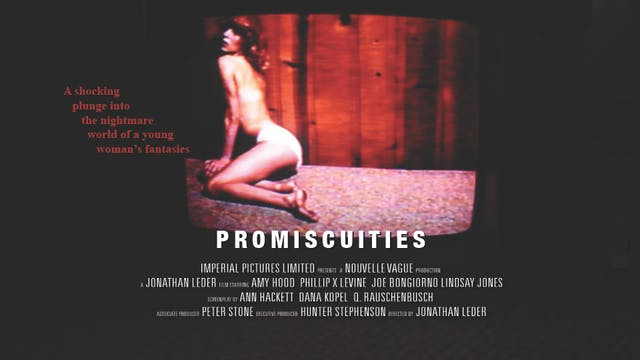 Promiscuities - Full Movie (Standard Edition)
