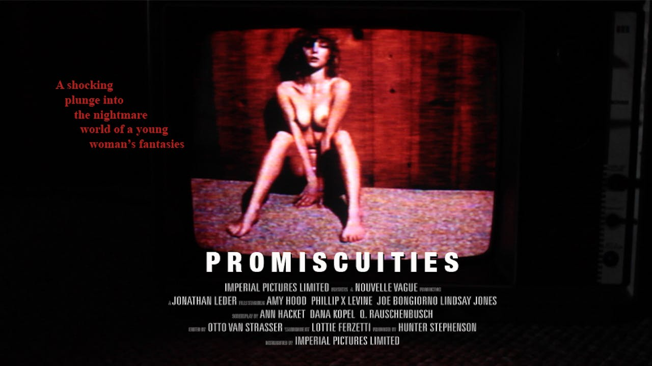 Promiscuities - Full Movie (Deluxe Edition)