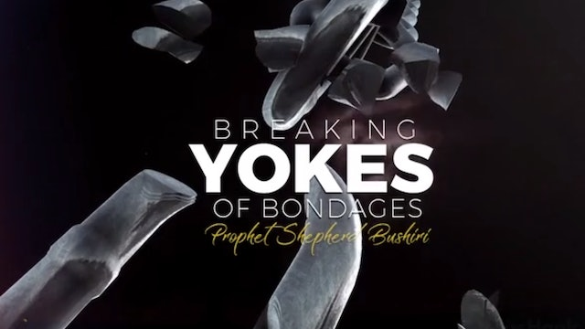 Breaking Yokes of Bondage