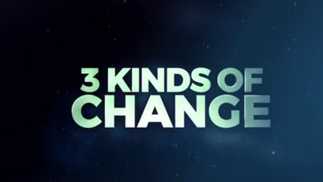 3 Kinds of Change