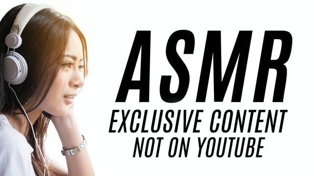 ASMR Exclusive Content