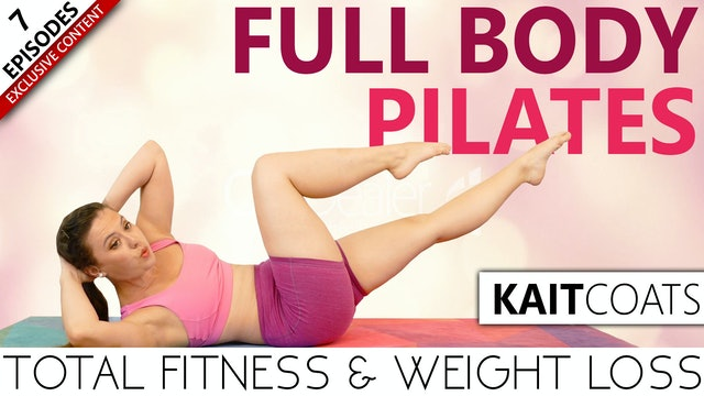 Full Body Pilates Total Body Fitness & Weight Loss