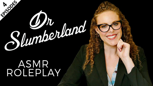 ASMR Roleplay Dr Slumberland