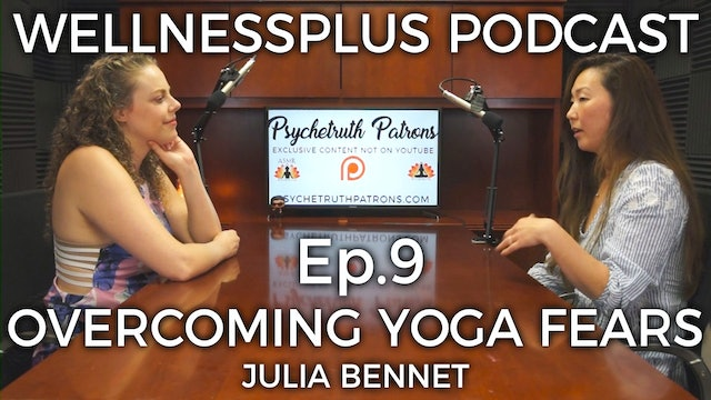 Patience With Your Practice: Overcoming Yoga Fears With Julia Bennet