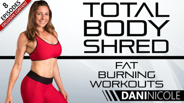 Total Body Shred - Fat Burning Workouts