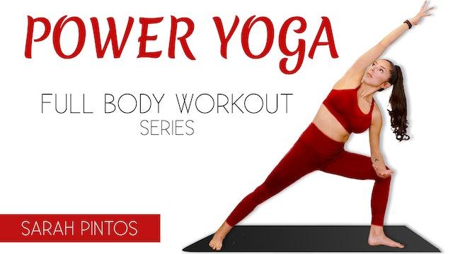 Power Yoga Flows   Full Body Workout Series with Sarah Pintos
