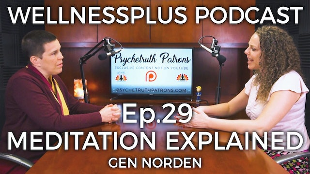 Meditation and The Key to Happiness with Gen Norden, Buddhist Nun