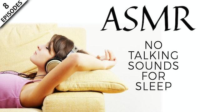ASMR No Talking Sounds For Sleep