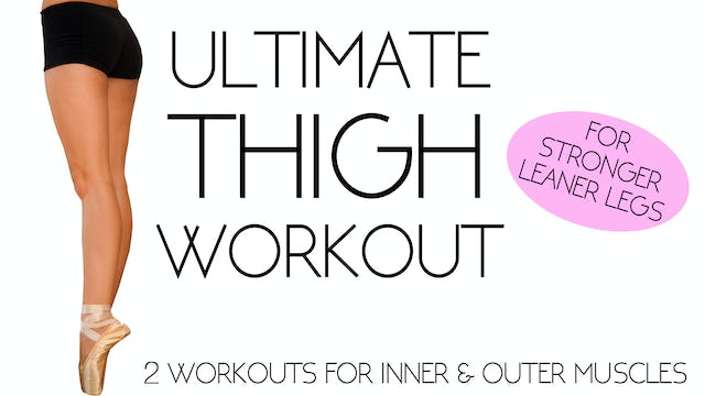 Ultimate Thigh Workout