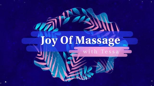 Joy of Massage | With Tessa Canzona