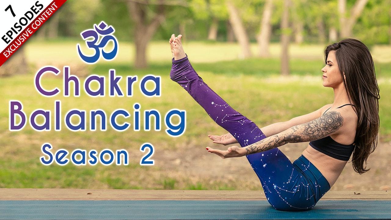 Chakra Balancing Season 2