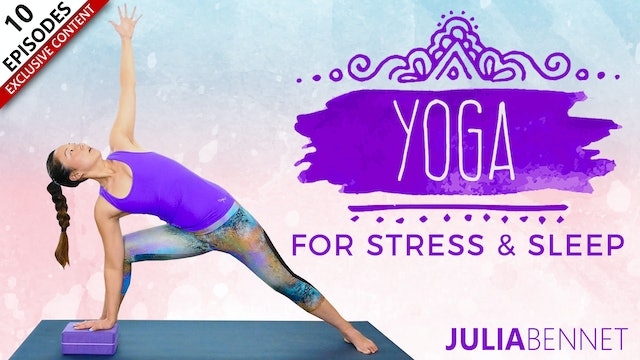 Yoga For Stress & Sleep