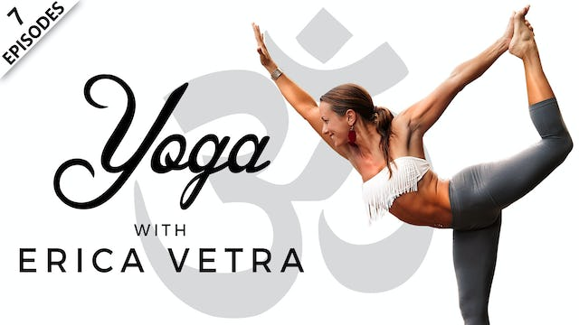 Yoga With Erica Vetra