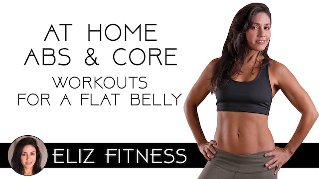At Home Ab and Core Workout Challenge for a Flat Belly | Eliz Fitness