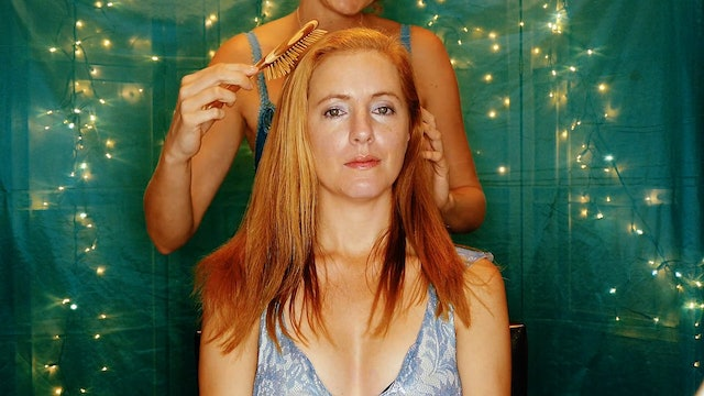Escape to Dreamland, Hair Brushing with Adrienne