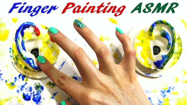 Finger Painting with Tapping Sounds & Ear Cleaning