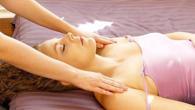 Part 7: Head, Chest & Back Massage with Melissa