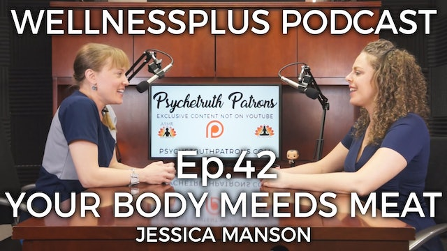YOU MIGHT NEED MEAT: Eastern and Western Medicine Agree with Jessica Manson