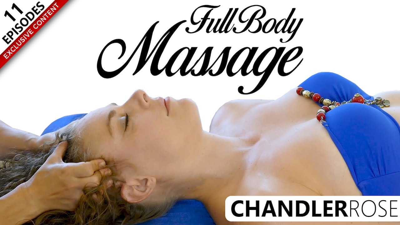 Full Body Massage With Chandler Rose
