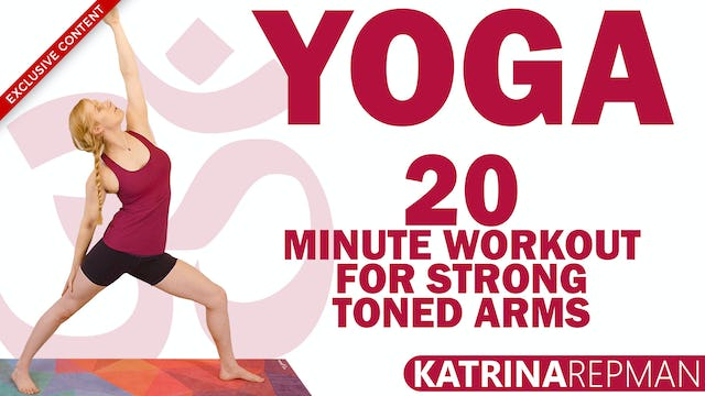 Yoga 20 Minute Workout For Strong Toned Arms