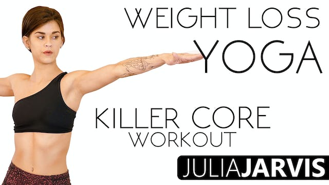 Weight Loss Yoga Killer Core Workout - Julia Jarvis