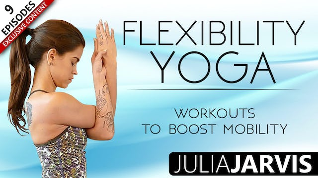 Flexibility Yoga Workouts To Boost Mobility