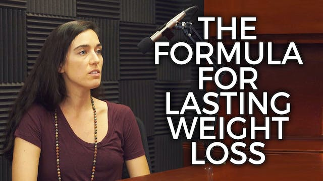 The Formula for Lasting Weight Loss w...