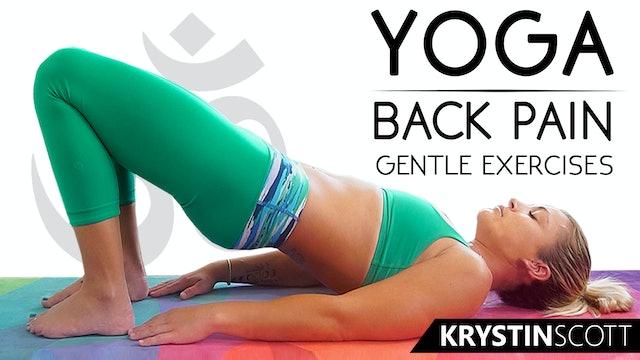 Yoga Back Pain Gentle Exercises - Krystin Scott