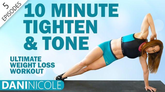 10 Minute Tighten & Tone