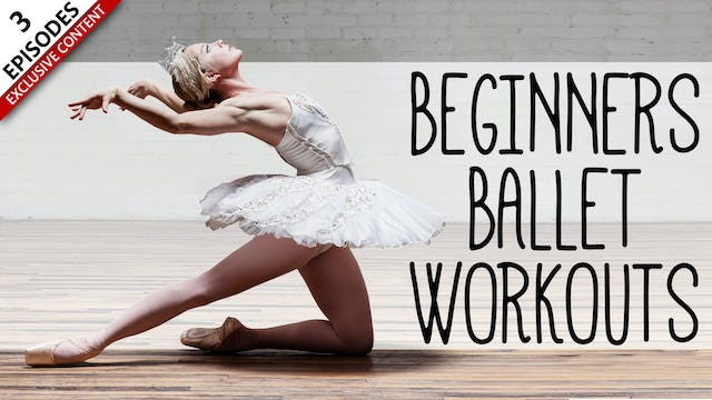Beginners Ballet Workouts