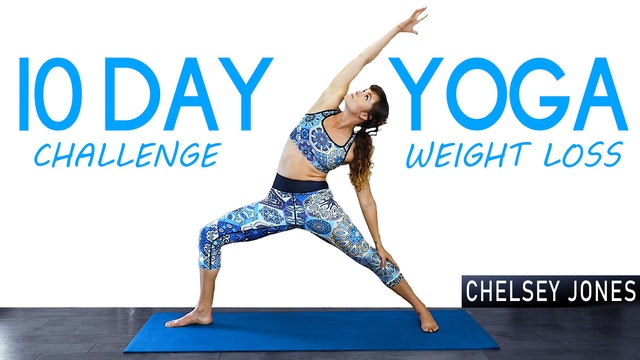 10 Day Yoga for Weight Loss Challenge with Chelsey