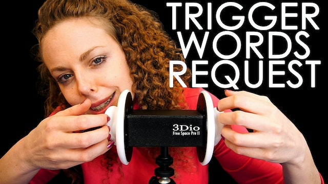 YOUR Trigger Word Requests! Whispers & Soft Spoken