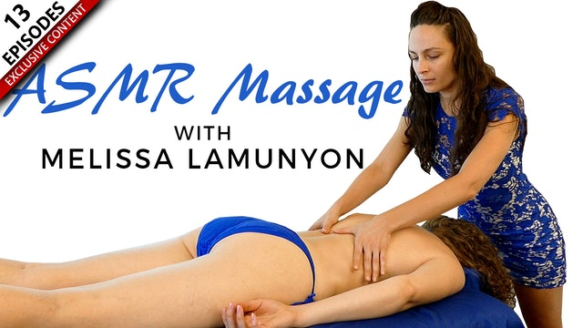 ASMR Massage With Melissa Lamunyon
