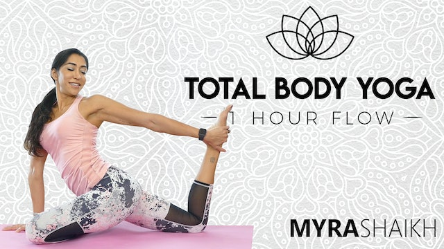 Total Body Yoga - 1 Hour Flow