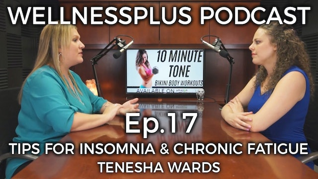 Can't Sleep? Tips for Insomnia, Chronic Fatigue, and Restful Sleep with Tenesha
