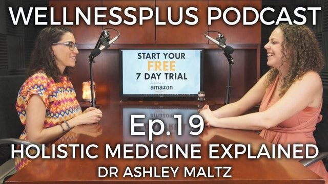 Integrative and Holistic Medicine Explained with Medical Doctor Ashley Maltz