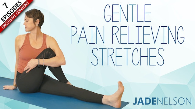 Gentle Pain Relieving Stretches