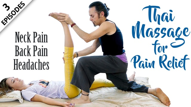 Thai Massage For Pain Relief