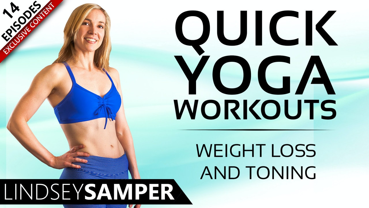 Quick Yoga Workouts For Weight Loss & Toning