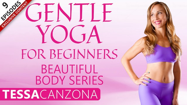 Gentle Yoga For Beginners - Beautiful Body Series