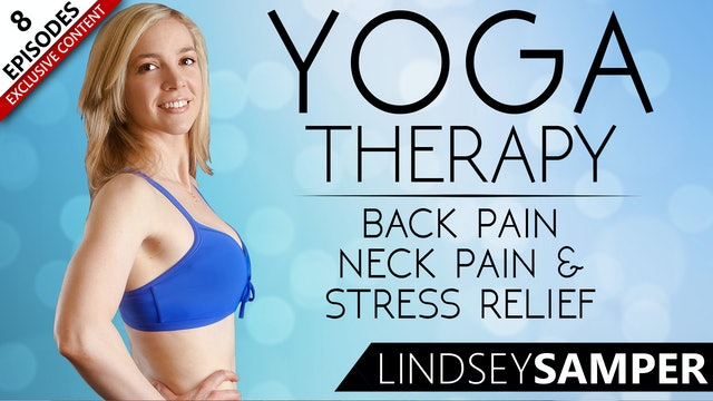 Yoga Therapy For Back Pain, Neck Pain & Stress Relief