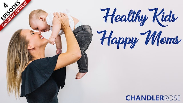 Healthy Kids Happy Moms