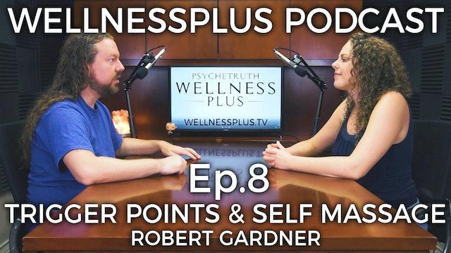Trigger Point & Self-Massage With Robert Gardner