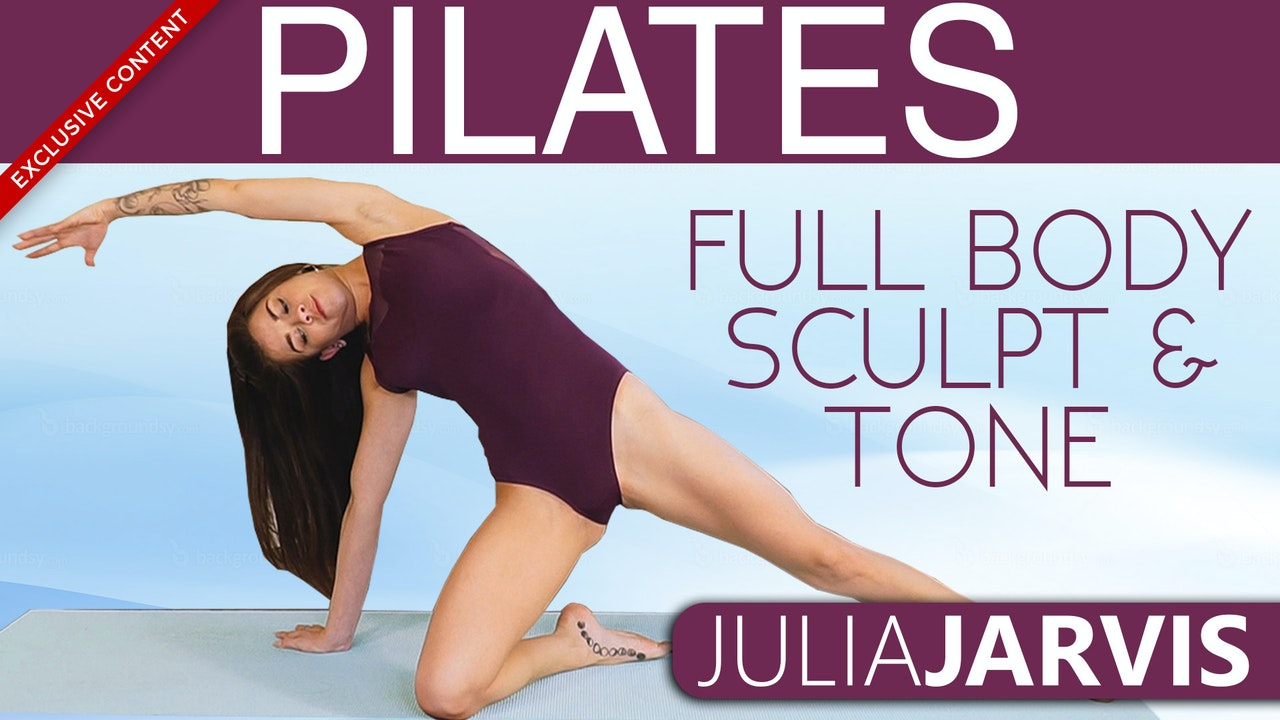 Pilates Full Body Sculpt & Tone - Julia Jarvis
